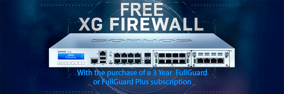 Free XG Firewall with a 3-Year FullGuard or FullGuard Plus Subscription!